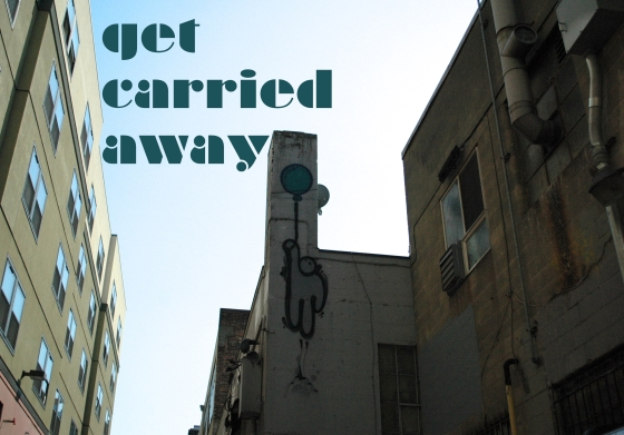 carried away